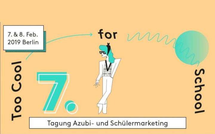 Eventbericht zur 7. Tagung für Azubi- und Schülermarketing. Too cool for school?