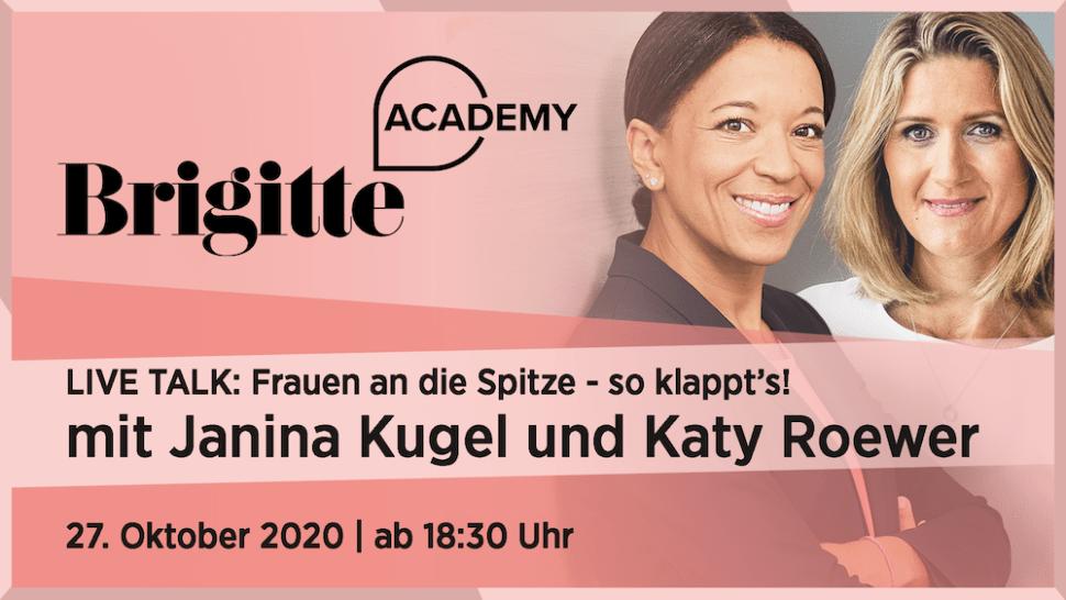 Event BRIGITTE Academy Talk: Frauen an die Spitze – so klappt's, am 27.10.2020